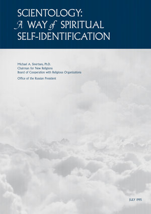 Scientology: A Way of Spiritual Self-Identification - By Michael Sivertsev, Institute of USA and Canada, Russian Academy of Sciences