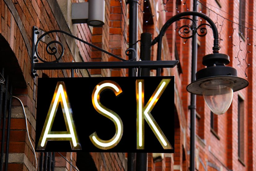 A sign that says: ask