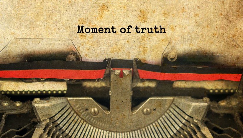 The words: moment of truth